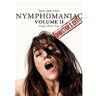 Nymfomanka II. - Director's cut - Film k online zhlédnutí