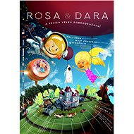 Rosa & Dara a jejich velká dobrodružství - Film k online zhlédnutí