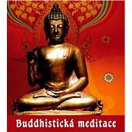 Buddhistické meditace - Elektronická kniha