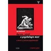 Agrese, násilí a psychologie moci - Elektronická kniha