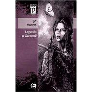 Legenda o Garonně - Elektronická kniha