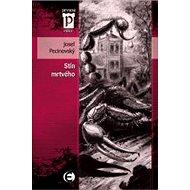 Stín mrtvého - Elektronická kniha