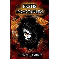 Pestis Draconum - Elektronická kniha