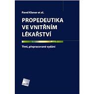 Propedeutika ve vnitřním lékařství - Pavel Klener