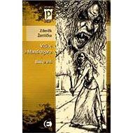 Vlčice a mandragora - část druhá - Elektronická kniha