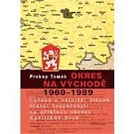 Okres na východě 1960-1989 - Elektronická kniha