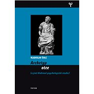 Archetyp otce - Elektronická kniha