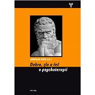 Dobro, zlo a řeč v psychoterapii - Elektronická kniha