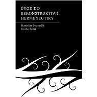 Úvod do rekonstruktivní hermeneutiky - Elektronická kniha