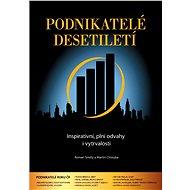 Podnikatelé desetiletí - Elektronická kniha