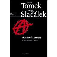 Anarchismus - Elektronická kniha