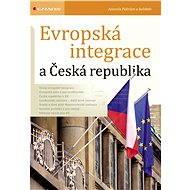 Evropská integrace a Česká republika - Antonín Peltrám