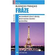 Business français - Fráze - Elektronická kniha