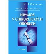 HIV/AIDS v chirurgických oborech - Elektronická kniha