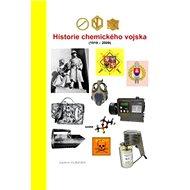 Historie chemického vojska (1919 - 2009) - Elektronická kniha