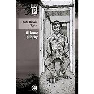 Tři kruté příběhy - Elektronická kniha