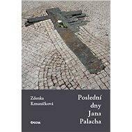 Poslední dny Jana Palacha - Elektronická kniha