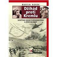 Džihád proti Kremlu - Martin Novák