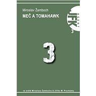 JFK 003 Meč a tomahavk - Elektronická kniha