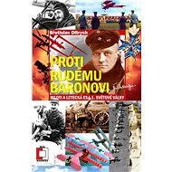 Proti Rudému baronovi - Elektronická kniha