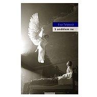 S andělem ne - Elektronická kniha