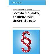 Pochybení a sankce při poskytování chirurgické péče - Elektronická kniha