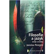 Filosofie a jazyk - Elektronická kniha