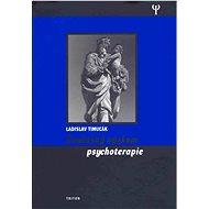 Současný výzkum psychoterapie - Ladislav Timuľák, Michal Ivanovský