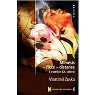 Mimésis - Fikce - Distance - Elektronická kniha