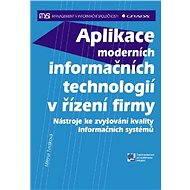Aplikace moderních informačních technologií v řízení firmy - Elektronická kniha