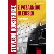 Stavební konstrukce z požárního hlediska - Elektronická kniha
