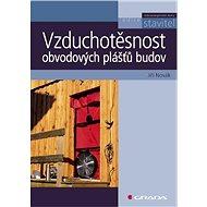 Vzduchotěsnost obvodových plášťů budov - Elektronická kniha