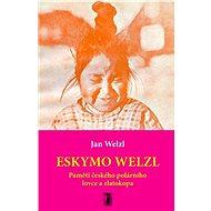 Eskymo Welzl - Jan Welzl