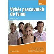 Výběr pracovníků do týmu - Elektronická kniha
