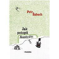 Jak potopit Austrálii - Elektronická kniha