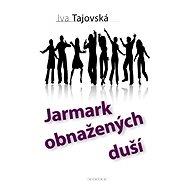 Jarmark obnažených duší - Elektronická kniha