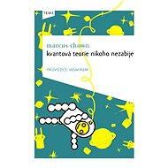 Kvantová teorie nikoho nezabije - Elektronická kniha