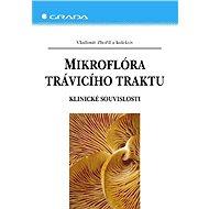 Mikroflóra trávicího traktu - Elektronická kniha