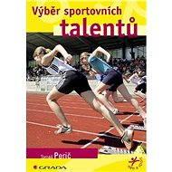 Výběr sportovních talentů - Elektronická kniha