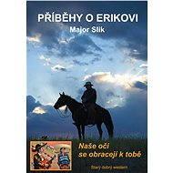Příběhy o Erikovi - Naše oči se obracejí k tobě - Elektronická kniha