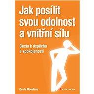 Jak posílit svou odolnost a vnitřní sílu - Elektronická kniha