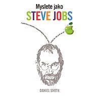 Myslete jako Steve Jobs - Elektronická kniha