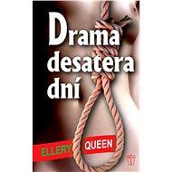 Drama desatera dní - Elektronická kniha