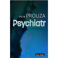 Psychiatr - Elektronická kniha