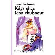 Když chce žena zhubnout - Elektronická kniha