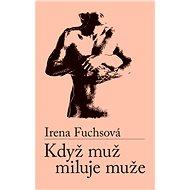 Když muž miluje muže - Elektronická kniha