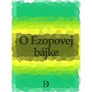 O Ezopovej bájke - Elektronická kniha
