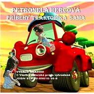 Príbehy traktoríka Sama - Petronela Hercová