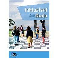Inkluzívní škola - Tomáš Houška