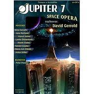 Jupiter 7 - Space opera - Elektronická kniha